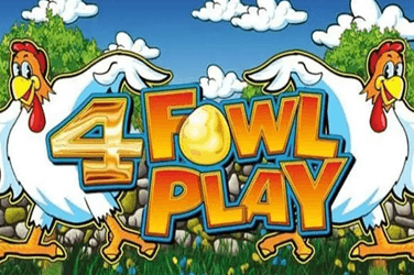 4 fowl play slot